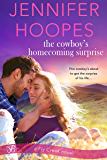 The Cowboy's Homecoming Surprise (Fly Creek Book 2)