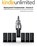 Deployment Fundamentals, Vol. 5: Building a Real-World Infrastructure with Windows Server 2012 R2, MDT 2013, and PowerShell (English Edition)
