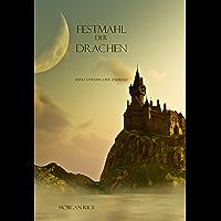 Festmahl der Drachen (Band 3 im Ring der Zauberei) (German Edition)