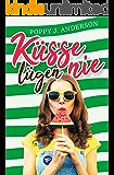 Küsse lügen nie