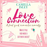 Love Connection: First Comes Love, Book 1