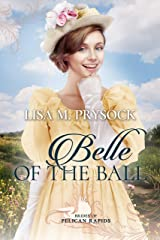 Belle of the Ball (Brides of Pelican Rapids Book 12) Kindle Edition
