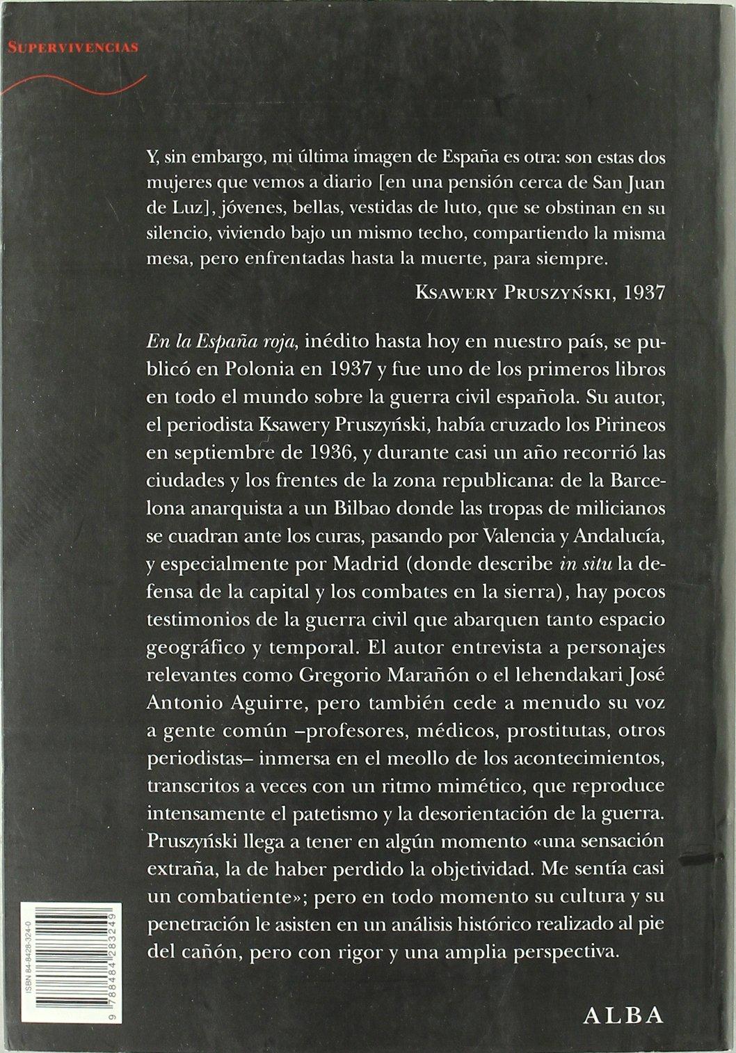 En la España roja (Trayectos Supervivencias): Amazon.es: Pruszynski, Ksawery, Olszewska, Katarzyna: Libros