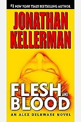 Flesh and Blood: An Alex Delaware Novel Kindle Edition