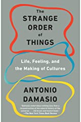 The Strange Order of Things: Life, Feeling, and the Making of Cultures Kindle Edition