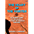 The Heart of The Vortex: An Insider's Guide to the Mystery and Magic of Sedona's Vortexes