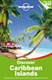 Lonely Planet Discover Caribbean Islands (Travel Guide)