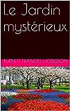 Le Jardin mystérieux