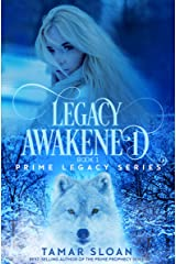 Legacy Awakened: Prime Legacy Series Kindle Edition