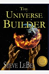 The Universe Builders: Bernie and the Putty: humorous epic fantasy / science fiction adventure Kindle Edition