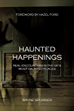 Haunted Happenings: Real Encounters in the UK's Most Haunted Places