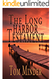 The Long Harbor Testament