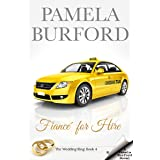 Fiancé for Hire (The Wedding Ring Book 4)