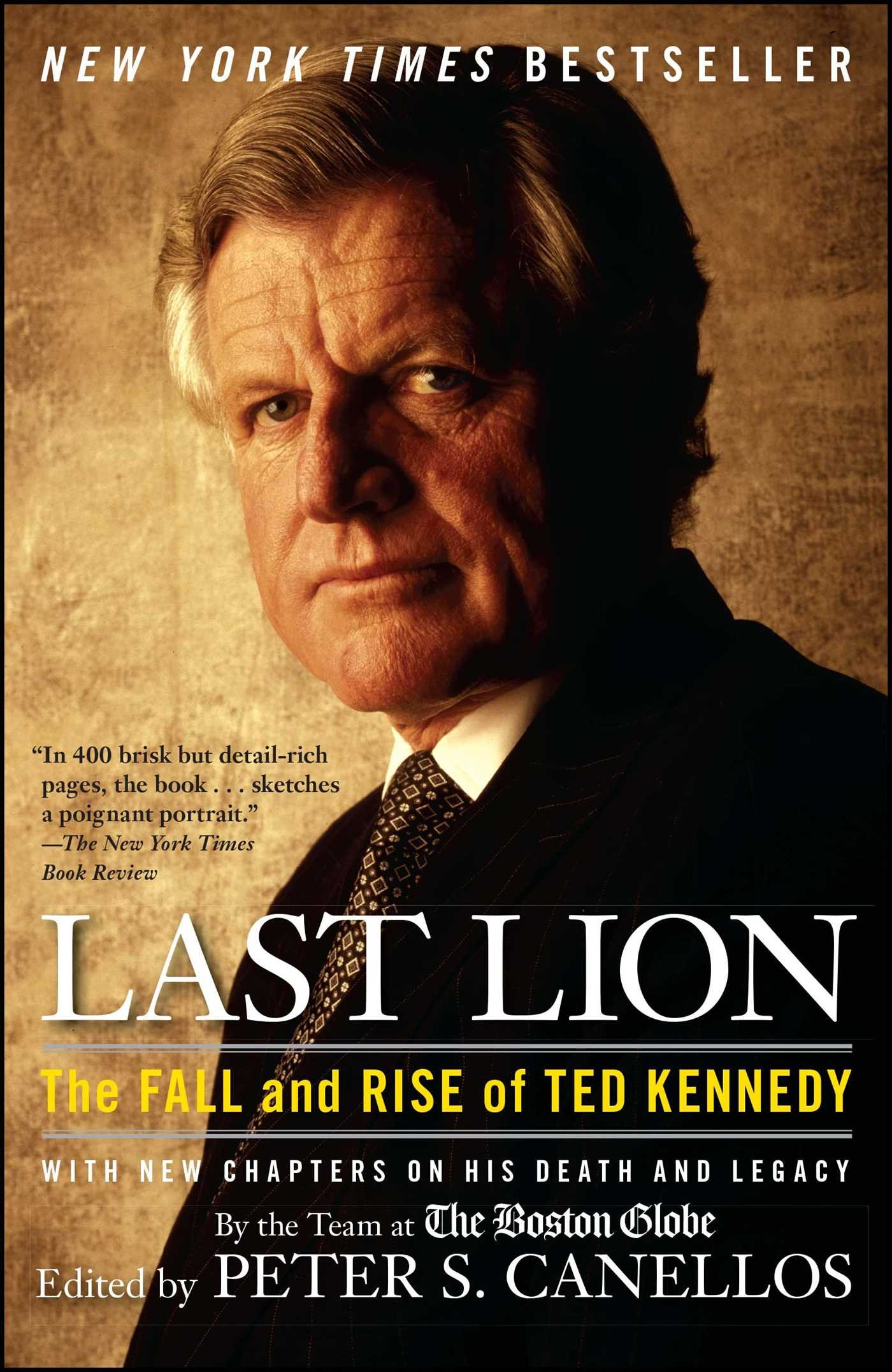 Last Lion: The Fall and Rise of Ted Kennedy ebook