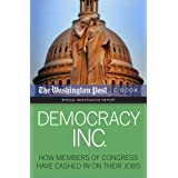 Democracy Inc.: How Members of Congress Have Cashed In On Their Jobs (Special Investigative Report)