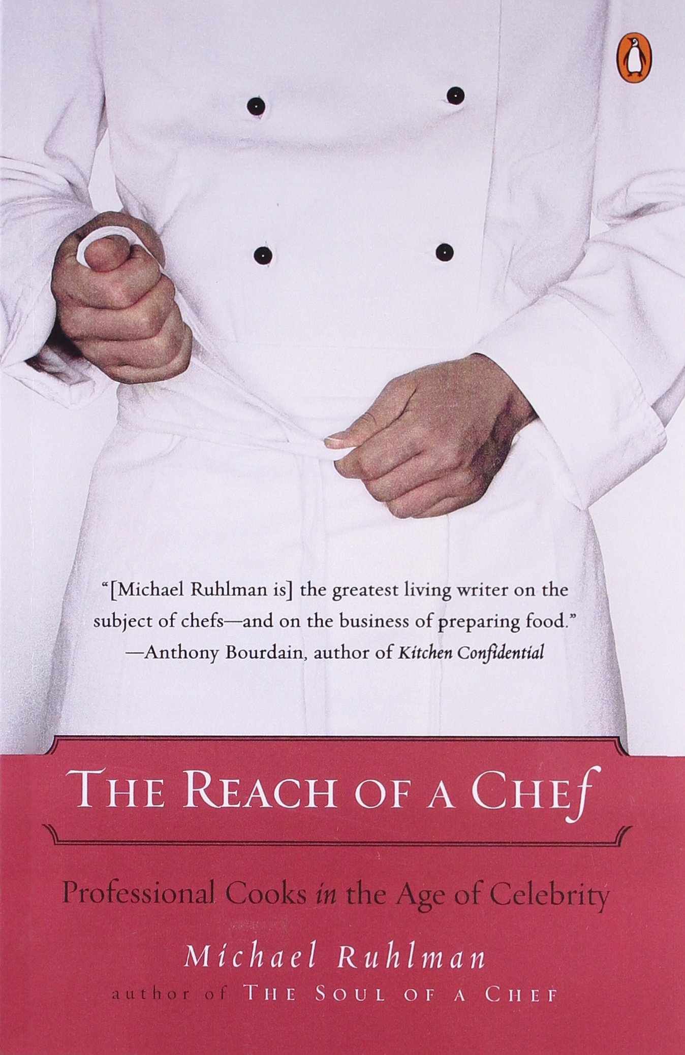 the reach of a chef professional cooks in the age of celebrity