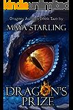 Dragon's Prize (Dragons Awaken Book 2)