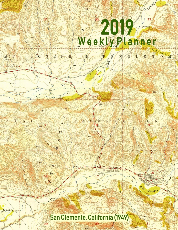 Amazon.com: 2019 Weekly Planner: San Clemente, California (1949 ...
