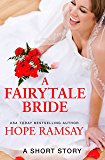A Fairytale Bride: A Short Story (Chapel of Love)