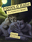 Frères d'Italie, tome 2 : Tano et Maso
