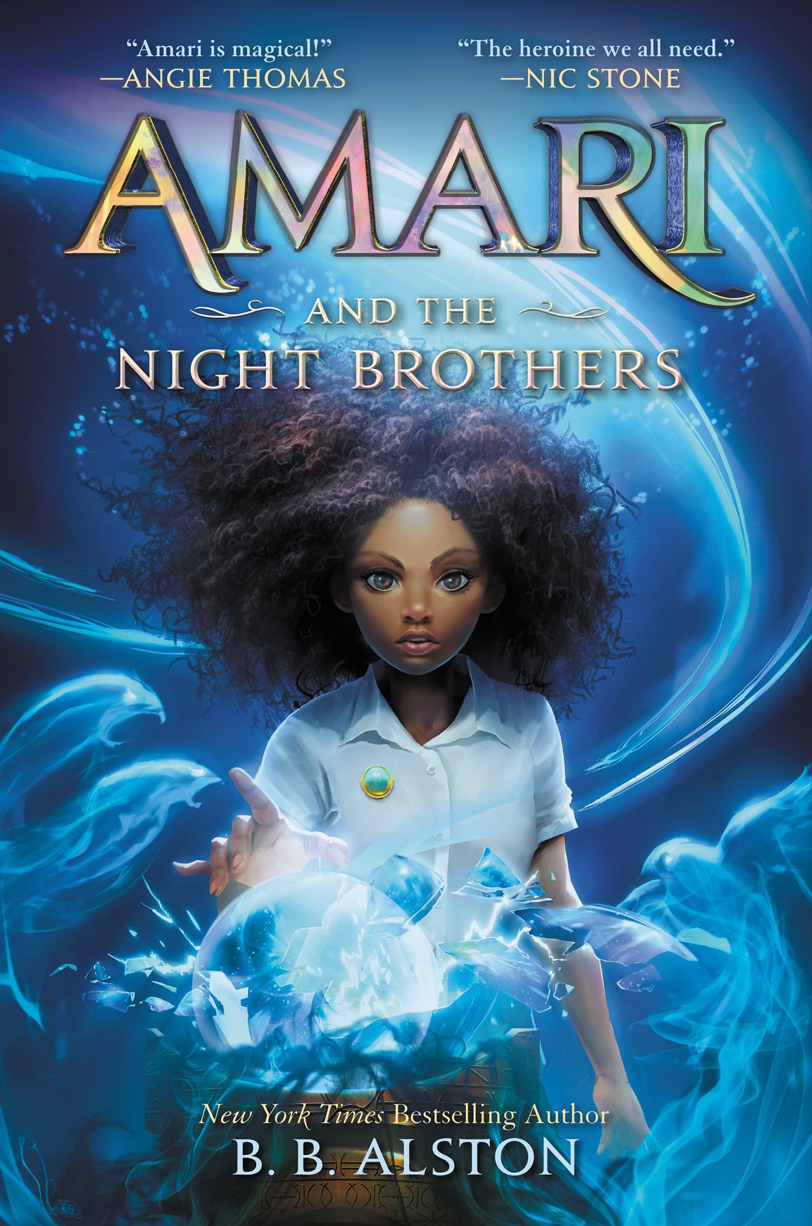 Amari and the Night Brothers (Supernatural Investigations, 1): Alston, B.  B.: 9780062975164: Amazon.com: Books