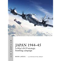 Japan 1944–45: LeMay's B-29 strategic bombing campaign