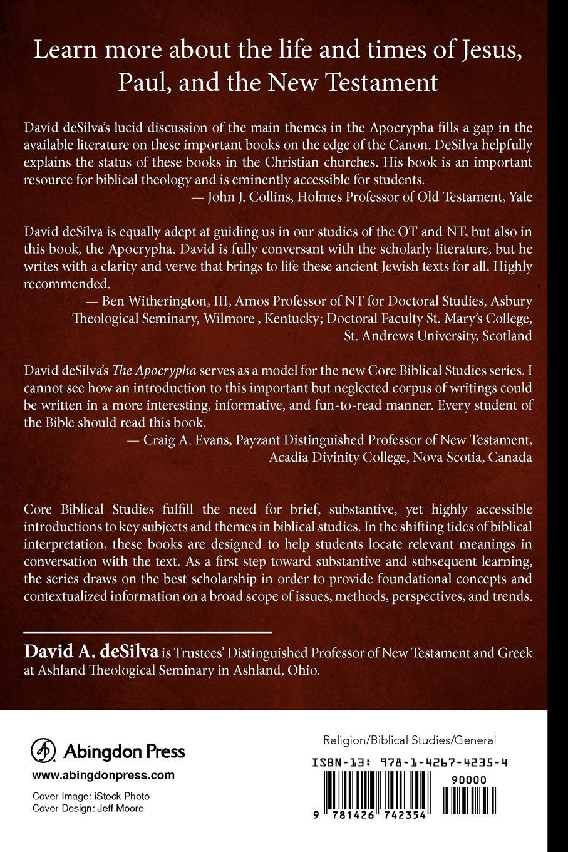 The Apocrypha (Core Biblical Studies): David deSilva, Louis Stulman ...