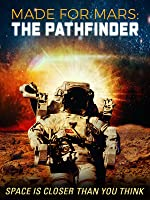 Made for Mars: The Pathfinder