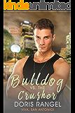 Bulldog vs The Crusher (Viva, San Antonio! Book 1)