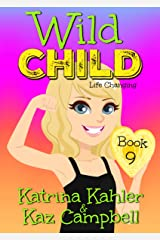 WILD CHILD - Book 9 - Life Changing Kindle Edition