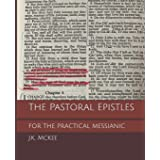 The Pastoral Epistles for the Practical Messianic