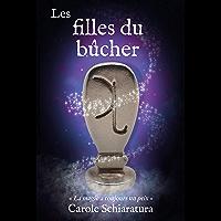 Les filles du bûcher: La magie a toujours un prix (French Edition)