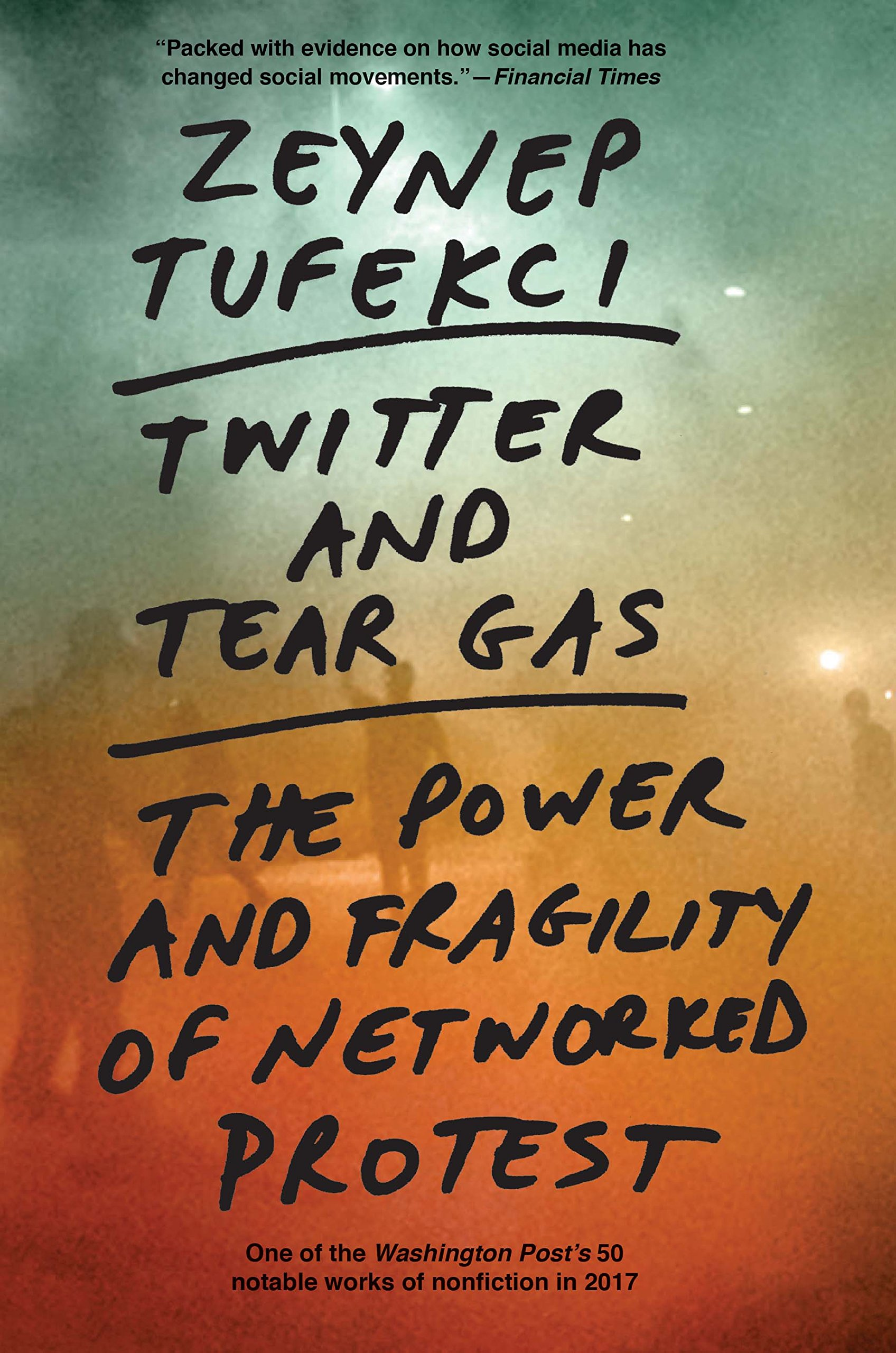 Download Twitter and Tear Gas: The Power and Fragility of Networked Protest PDF