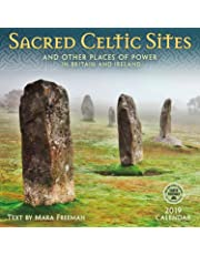 2019 Sacred Celtic Sites: And Other Places of Power in Britain and Ireland
