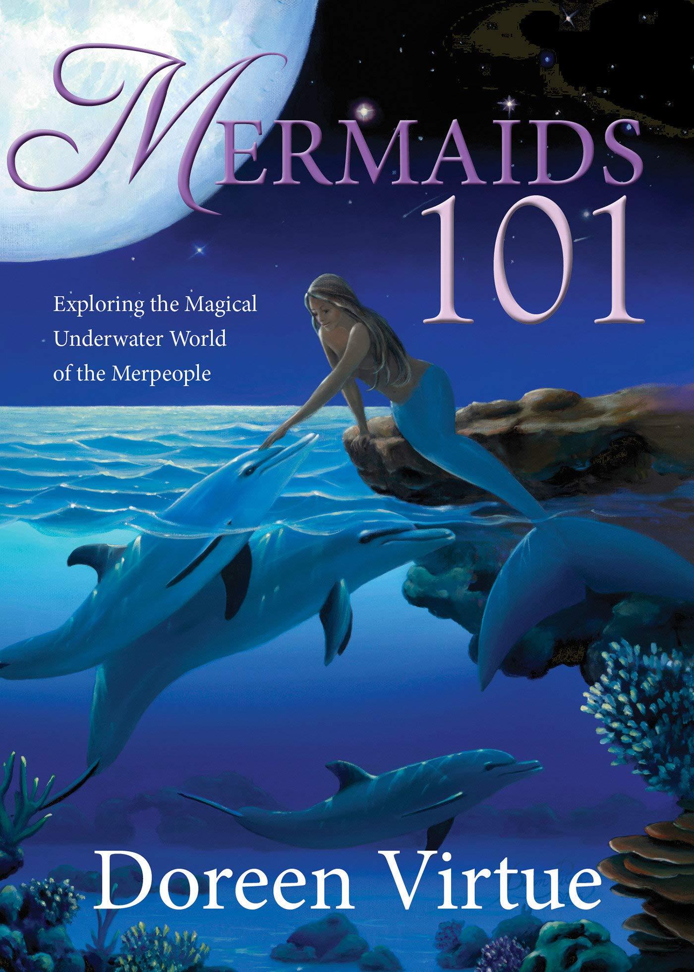 Download Mermaids 101: Exploring the Magical Underwater World of the Merpeople PDF