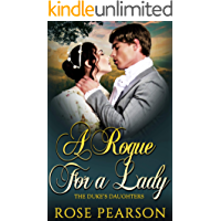 A Rogue for a Lady (The Duke's Daughters Book 1)