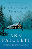 The Magician's Assistant: The Sunday Times best selling author of The Dutch House and Bel Canto, Winner of The Women's Prize for Fiction