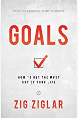 Goals: How to Get the Most Out of Your Life Hardcover