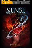Sense: A Fantasy LitRPG Saga (A Touch of Power Book 3)