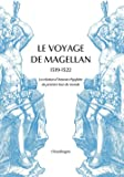 Le Voyage de Magellan, 1519-1522, La relation d'Antonio Pigafetta.
