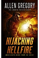 Hijacking Hellfire: Book 1 of the Linchpin Trifecta Series Kindle Edition