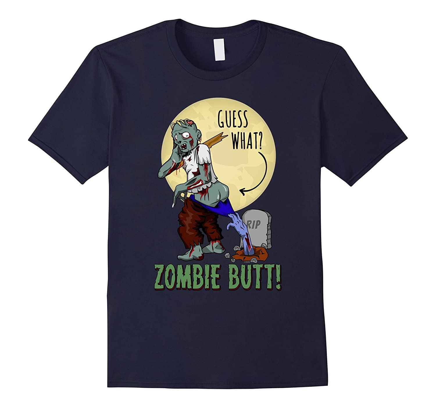 Zombie Funny Halloween Shirt Guess What? Zombie Butt-FL