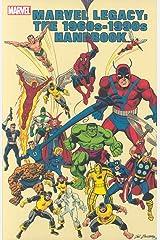Marvel Legacy: The 1960s-1990s Handbook Paperback