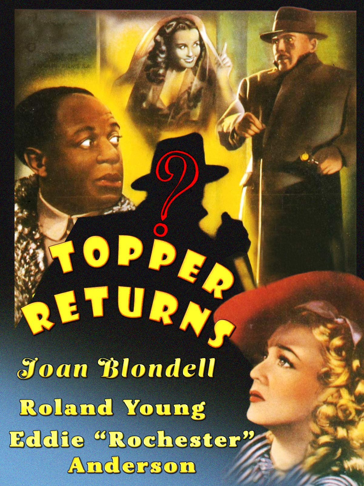 """Topper Returns - Joan Blondell, Roland Young, Eddie """"Rochester"""" Anderson"""