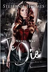 A Novel Way to Die: a reverse harem murder mystery (Nevermore Bookshop Mysteries Book 6) Kindle Edition