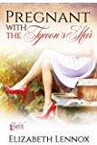 Pregnant with the Tycoon's Heir (The Ladies of The Burling School Book 5)