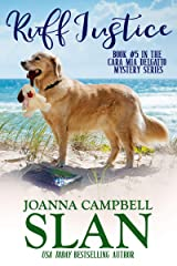 Ruff Justice: A Cozy Mystery with Heart--full of friendship, family, and fur babies! (Cara Mia Delgatto Mystery Series Book 5) Kindle Edition