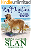 Ruff Justice: A Cozy Mystery with Heart--full of friendship, family, and fur babies! (Cara Mia Delgatto Mystery Series…