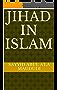 Jihad in Islam (English Edition)