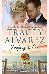 Saying I Do: A Small Town Romance (Stewart Island Series Book 8) Kindle Edition